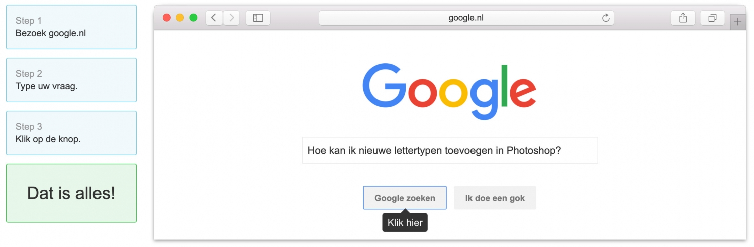 Behulpzaam zijn. Let me google that for you